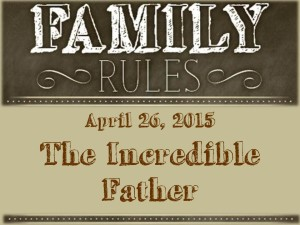 3 The Incredible Father