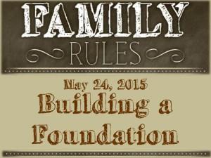 7 Building a Foundation