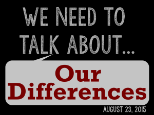 We Need to Talk 9 - About Our Differences