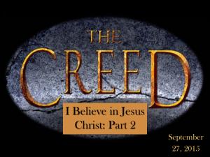 9-27-15 I Believe in Jesus - Part Two