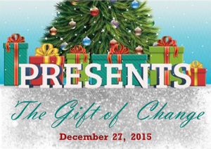 12-27-15 The Gift of Change