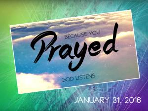 01-31-16 God Listens