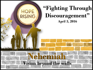 04-03-16 Fighting Through Discouragement